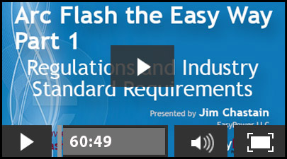 arc flash the easy way part 1 regulations and industr